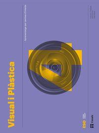 ESO 4 - VISUAL I PLASTICA CARPETA (BAL, CAT, C. VAL) - CODIGO ABIERTO