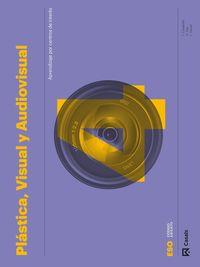 ESO 4 - PLASTICA, VISUAL Y AUDIOVISUAL CARPETA - CODIGO ABIERTO
