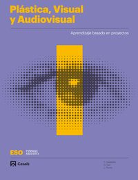 ESO 1 - PLASTICA, VISUAL Y AUDIOVISUAL I (AND) - CODIGO ABIERTO