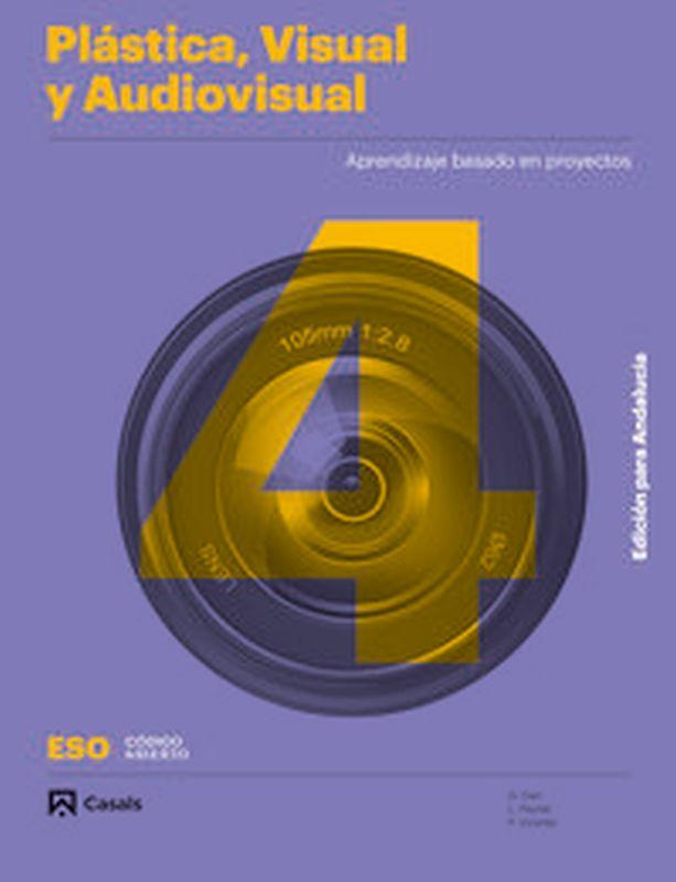 ESO 4 - PLASTICA, VISUAL Y AUDIOVISUAL (AND) - CODIGO ABIERTO