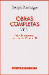 obras completas vii / 1 (joseph ratzinger) - Joseph Ratzinger / (BENEDICTO XVI)