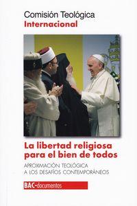 LIBERTAD RELIGIOSA PARA EL BIEN DE TODOS, LA
