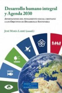 DESARROLLO HUMANO INTEGRAL Y AGENDA 2030 - APORTACIONES DEL PENSAMIENTO SOCIAL