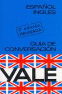 ESP / ING GUIA DE CONVERSACION YALE