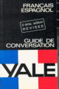 FRA / ESP GUIA DE CONVERSACION YALE