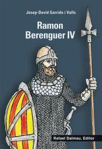 Ramon Berenguer Iv - Josep-David Garrido I Valls