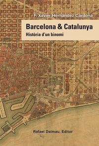 BARCELONA & CATALUNYA - HISTORIA D'UN BINOMI
