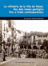 HISTORIA DE LA VILA DE FALSET, LA - DES DELS TEMPS GEOLOGICS FINS A L'EDAT CONTEMPORANIA
