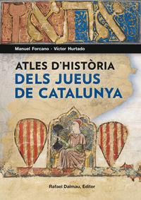 ATLES D'HISTORIA DELS JUEUS DE CATALUNYA