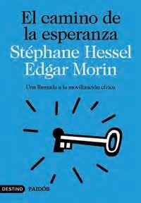 El camino de la esperanza - Stephane Hessel / Edgar Morin