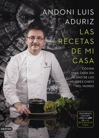 Recetas De Mi Casa, Las - Cocina Para Cada Dia De Uno De Los Mejores Chefs Del Mundo - Andoni Luis Aduriz