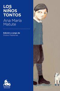 Los niños tontos - Ana Maria Matute
