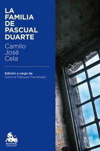 La familia de pascual duarte - Camilo Jose Cela