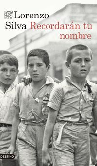 Recordaran Tu Nombre - Lorenzo Silva
