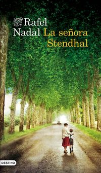 La señora stendhal - Rafel Nadal