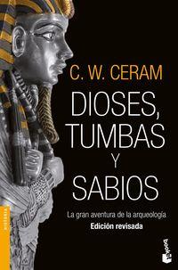 DIOSES, TUMBAS Y SABIOS