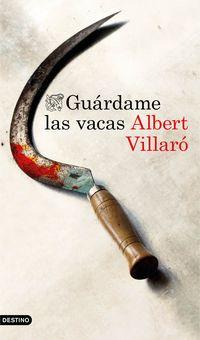 Guardame Las Vacas - Albert Villaro