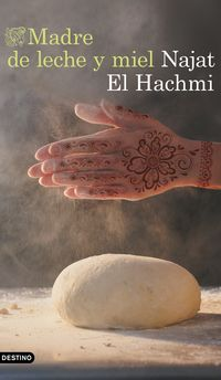 Madre De Leche Y Miel - Najat El Hachmi