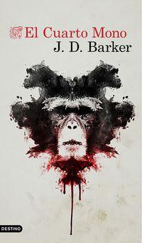 El cuarto mono - J. D. Barker