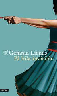 El hilo invisible - Gemma Lienas Massot