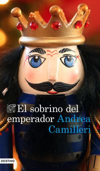 El sobrino del emperador - Andrea Camilleri