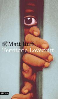 Territorio Lovecraft - Matt Ruff