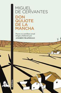 Don Quijote De La Mancha - Puesto En Castellano Actual Integra Y Fielmente Por Andres Trapiello - Andres Trapiello / Miguel De Cervantes