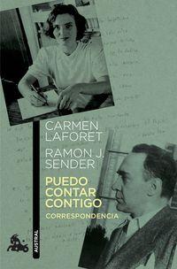 Puedo Contar Contigo - Correspondencia - Ramon J. Sender / Carmen Laforet