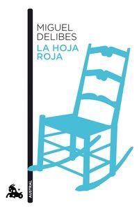 La hoja roja - Miguel Delibes