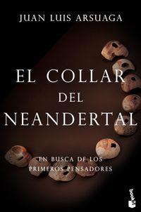 COLLAR DEL NEANDERTAL, EL - EN BUSCA DE LOS PRIMEROS PENSADORES