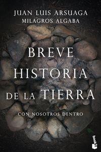 BREVE HISTORIA DE LA TIERRA - CON NOSOTROS DENTRO