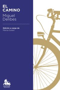 El camino - Miguel Delibes