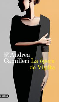 La opera de vigata - Andrea Camilleri