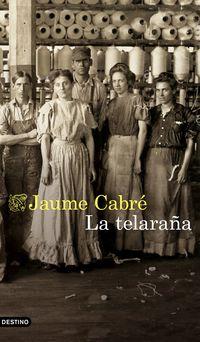 La telaraña - Jaume Cabre