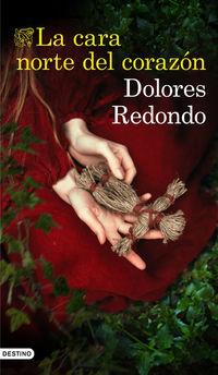 La cara norte del corazon - Dolores Redondo