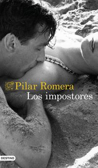 Los impostores - Pilar Romera