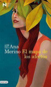 Mapa De Los Afectos, El (premio Nadal 2020) - Ana Merino