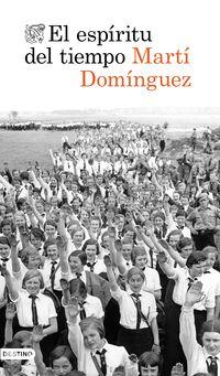 El espiritu del tiempo - Marti Dominguez