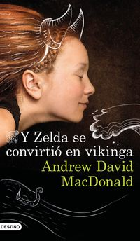 Y Zelda Se Convirtio En Vikinga - Andrew David Macdonald