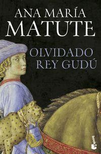 Olvidado Rey Gudu - Ana Maria Matute
