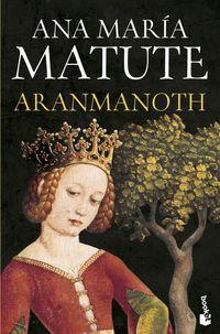 Aranmanoth - Ana Maria Matute