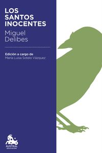Los santos inocentes - Miguel Delibes