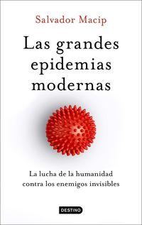 Las grandes epidemias modernas - Salvador Macip