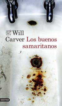 Los buenos samaritanos - Will Carver