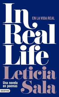 In Real Life - Una Novela En Poemas - Leticia Sala