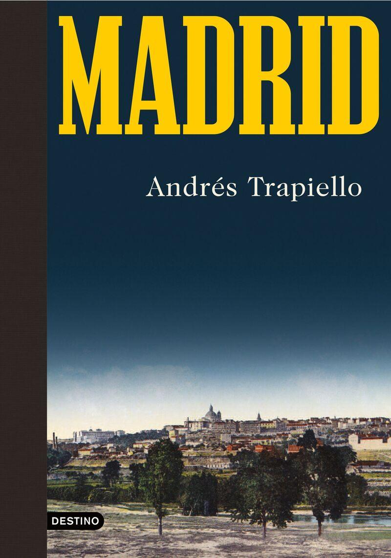 Madrid - Andres Trapiello