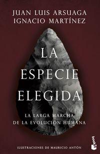 ESPECIE ELEGIDA, LA - LA LARGA MARCHA DE LA EVOLUCION HUMANA