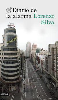 Diario De La Alarma - Lorenzo Silva