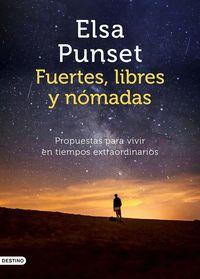 (pack navidad) - fuertes, libres y nomadas - Elsa Punset