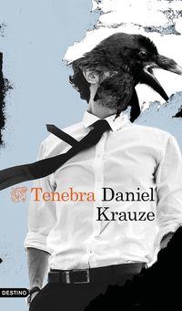 Tenebra - Daniel Krauze